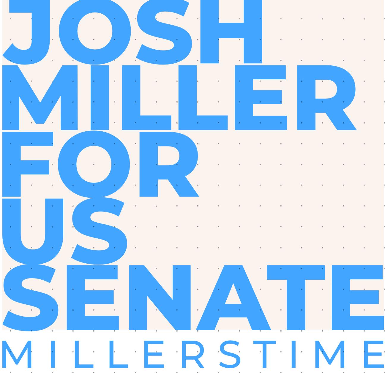 Josh Miller for United States Senate